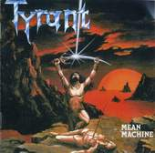 Tyrant: Mean Machine