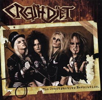 Crashdïet:The Unattractive Revolution