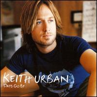Keith Urban:Days Go By