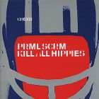 Primal scream:Kill all hippies