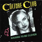 Culture Club:Kissing to be clever