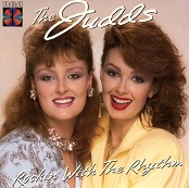 Judds: Rockin' With The Rhythm