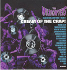 Hellacopters: Cream of the crap! - Collected non-album works volume 1