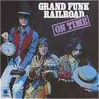 Grand Funk Railroad:On time