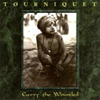 Tourniquet:Carry The Wounded