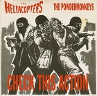 Hellacopters / Powdermonkeys: Check This Action
