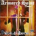 Armored Saint:Delirious nomad
