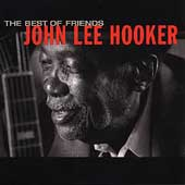 John Lee Hooker:The best of friends
