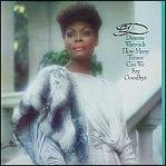 Dionne Warwick:How many Times Can We Say Goodbye