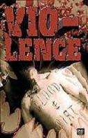 Vio-Lence:Blood & Dirt