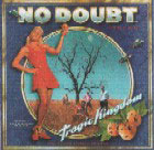 No Doubt:Tragic kingdom