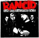 Rancid:Let The Dominoes Fall