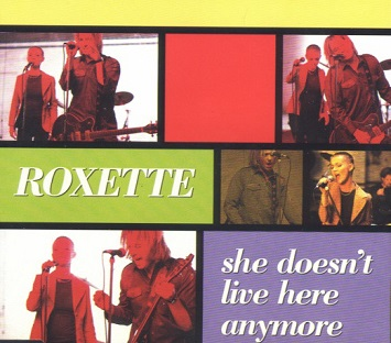 Roxette: She Doesn't Live Here Anymore