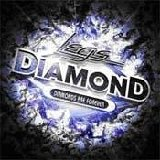 Legs Diamond:Diamonds are forever