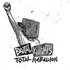 Brutal Knights:Total rebellion