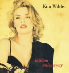 WILDE, KIm: Million Miles Away
