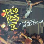 VA:Speed Kills III (A Catalogue Of Destruction)