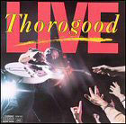 George Thorogood & the Destroyers:Live