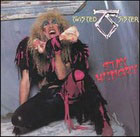 Twisted Sister:Stay hungry