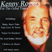 Kenny Rogers:For The Good Times