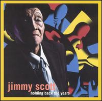 Jimmy Scott:Holding back the years