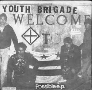 Youth Brigade: Possible