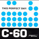This perfect day:C-60