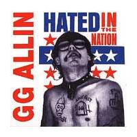 GG Allin:Hated in the nation