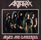 Anthrax:Armed And Dangerous