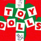 Toy Dolls:Dig that groove baby