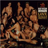 die toten hosen:Love, Peace & Money