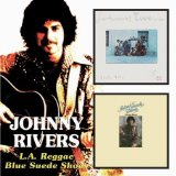 Johnny Rivers:BLUE SUEDE SHOES