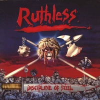 Ruthless:Discipline of Steel