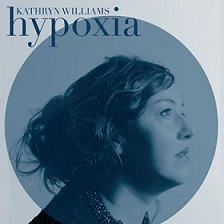 Kathryn Williams:Hypoxia