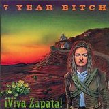 7 year bitch:viva zapata!