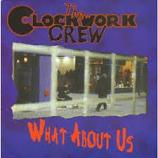 Clockwork Crew: What About Us