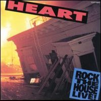Heart:Rock The House Live!