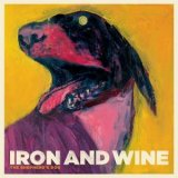 Iron & Wine:The Shepherd's Dog