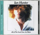 Ian Hunter:All of the Good Ones are Taken