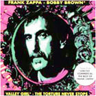 Frank Zappa:Bobby Brown