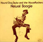 Hound Dog Taylor:Natural Boogie