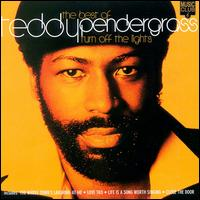 Teddy Pendergrass:Turn Off The Lights - The Best Of Teddy Pendergrass