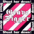 Grave Digger:Shoot her down