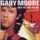 Gary Moore:Out in the Fields: The Very Best of Gary Moore