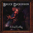 Bruce Dickinson:The chemical wedding