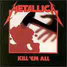 METALLICA:Kill 'em all