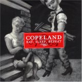 Copeland: Eat, Sleep, Repeat