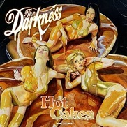 Darkness:Hot Cakes