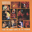cd: Nirvana: From the Muddy Banks of the Wishkah
